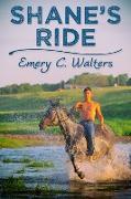 Cover-Bild zu Shane's Ride (eBook) von Walters, Emery C.
