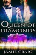 Cover-Bild zu Queen of Diamonds (eBook) von Craig, Jamie
