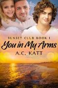 Cover-Bild zu You in My Arms (eBook) von Katt, A. C.