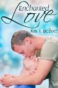 Cover-Bild zu Enchanted Love (eBook) von Bethke, Kris T.