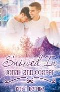 Cover-Bild zu Snowed In: Jonah and Cooper (eBook) von Bethke, Kris T.
