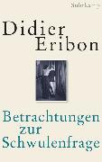 Cover-Bild zu Eribon, Didier: Betrachtungen zur Schwulenfrage