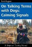 Cover-Bild zu On Talking Terms with Dogs von Rugaas, Turid