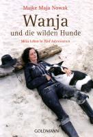 Cover-Bild zu Wanja und die wilden Hunde von Nowak, Maike Maja