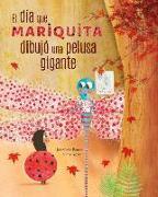 Cover-Bild zu Román, José Carlos: El día mariquita dibujó una pelusa gigante (The Day Ladybug Drew a Giant Ball of Fluff)