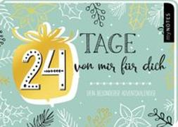Cover-Bild zu 24 Tage von mir für dich - ein ganz besonderer Adventskalender zum Ausfüllen und Verschenken