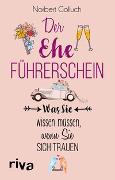 Cover-Bild zu Der Ehe-Führerschein von Golluch, Norbert