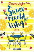 Cover-Bild zu Sauer macht listig von Ziegler, Christine