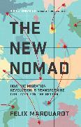 Cover-Bild zu Marquardt, Felix: The New Nomad (eBook)