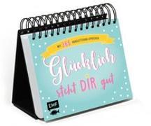 Cover-Bild zu Tischkalender mit 365 Handlettering-Sprüchen - Glücklich steht dir gut