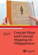 Cover-Bild zu Concept Maps und Concept Mapping im Pflegeprozess