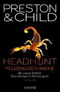 Cover-Bild zu Headhunt - Feldzug der Rache von Preston, Douglas