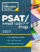 Cover-Bild zu Princeton Review PSAT/NMSQT Prep, 2020 von The Princeton Review