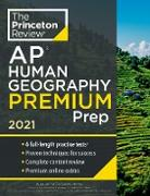 Cover-Bild zu Princeton Review AP Human Geography Premium Prep, 2021 (eBook) von The Princeton Review