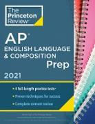 Cover-Bild zu Princeton Review AP English Language & Composition Prep, 2021 (eBook) von The Princeton Review