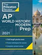 Cover-Bild zu Princeton Review AP World History: Modern Prep, 2021 (eBook) von The Princeton Review