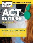 Cover-Bild zu ACT Elite 36, 2nd Edition (eBook) von The Princeton Review