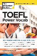 Cover-Bild zu TOEFL Power Vocab (eBook) von The Princeton Review
