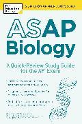 Cover-Bild zu ASAP Biology: A Quick-Review Study Guide for the AP Exam (eBook) von The Princeton Review
