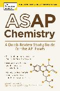 Cover-Bild zu ASAP Chemistry: A Quick-Review Study Guide for the AP Exam (eBook) von The Princeton Review