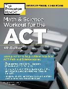 Cover-Bild zu Math and Science Workout for the ACT, 4th Edition (eBook) von The Princeton Review
