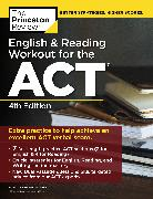 Cover-Bild zu English and Reading Workout for the ACT, 4th Edition (eBook) von The Princeton Review