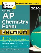 Cover-Bild zu Cracking the AP Chemistry Exam 2020, Premium Edition (eBook) von The Princeton Review