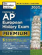Cover-Bild zu Cracking the AP European History Exam 2020, Premium Edition (eBook) von The Princeton Review