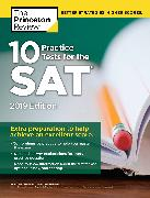 Cover-Bild zu 10 Practice Tests for the SAT, 2019 Edition von The Princeton Review