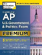 Cover-Bild zu Cracking the AP U.S. Government & Politics Exam 2020, Premium Edition (eBook) von The Princeton Review