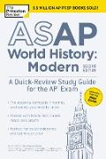 Cover-Bild zu ASAP World History: Modern, 2nd Edition: A Quick-Review Study Guide for the AP Exam (eBook) von The Princeton Review