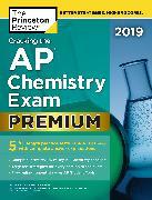 Cover-Bild zu Cracking the AP Chemistry Exam 2019, Premium Edition von The Princeton Review