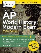 Cover-Bild zu Cracking the AP World History: Modern Exam, 2020 Edition (eBook) von The Princeton Review