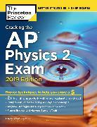 Cover-Bild zu Cracking the AP Physics 2 Exam, 2019 Edition von The Princeton Review