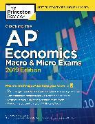 Cover-Bild zu Cracking the AP Economics Macro & Micro Exams, 2019 Edition von The Princeton Review