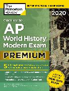 Cover-Bild zu Cracking the AP World History: Modern Exam 2020, Premium Edition (eBook) von The Princeton Review