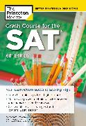 Cover-Bild zu Crash Course for the SAT, 6th Edition (eBook) von The Princeton Review