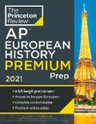 Cover-Bild zu Princeton Review AP European History Premium Prep, 2021 (eBook) von The Princeton Review