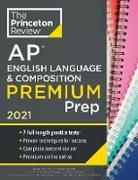 Cover-Bild zu Princeton Review AP English Language & Composition Premium Prep, 2021 (eBook) von The Princeton Review