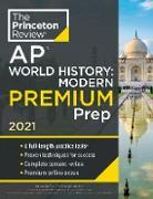 Cover-Bild zu Princeton Review AP World History: Modern Premium Prep, 2021 (eBook) von The Princeton Review