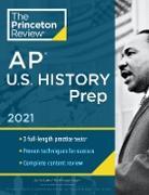 Cover-Bild zu Princeton Review AP U.S. History Prep, 2021 (eBook) von The Princeton Review