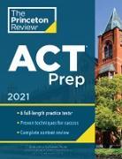Cover-Bild zu Princeton Review ACT Prep, 2021 (eBook) von The Princeton Review