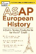 Cover-Bild zu ASAP European History: A Quick-Review Study Guide for the AP Exam (eBook) von The Princeton Review
