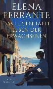 Cover-Bild zu Das lügenhafte Leben der Erwachsenen (eBook) von Ferrante, Elena