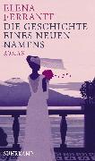 Cover-Bild zu Die Geschichte eines neuen Namens (eBook) von Ferrante, Elena