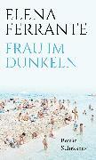 Cover-Bild zu Frau im Dunkeln (eBook) von Ferrante, Elena