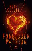 Cover-Bild zu Gogoll, Ruth: Forbidden Passion (eBook)