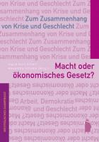 Cover-Bild zu Kurz-Scherf, Ingrid (Hrsg.): Macht oder ökonomisches Gesetz?