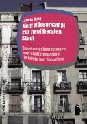 Cover-Bild zu Kuhn, Armin: Vom Häuserkampf zur neoliberalen Stadt