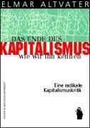 Cover-Bild zu Altvater, Elmar: Das Ende des Kapitalismus, wie wir ihn kennen
